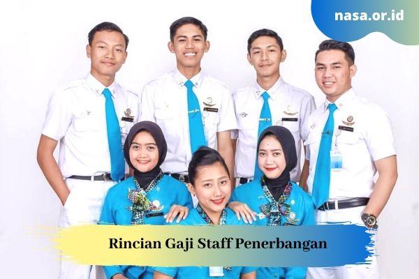 Rincian Gaji Staff Penerbangan di Indonesia Terbaru