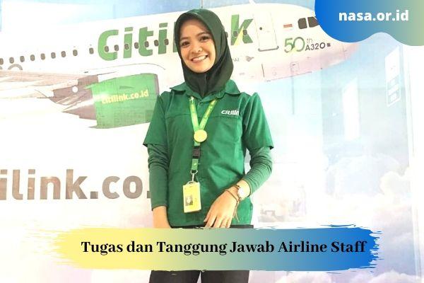 Tugas dan Tanggung Jawab Airline Staff