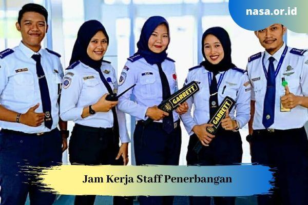 Jam Kerja Staff Penerbangan