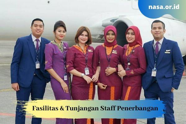 Fasilitas dan Tunjangan Staff Penerbangan