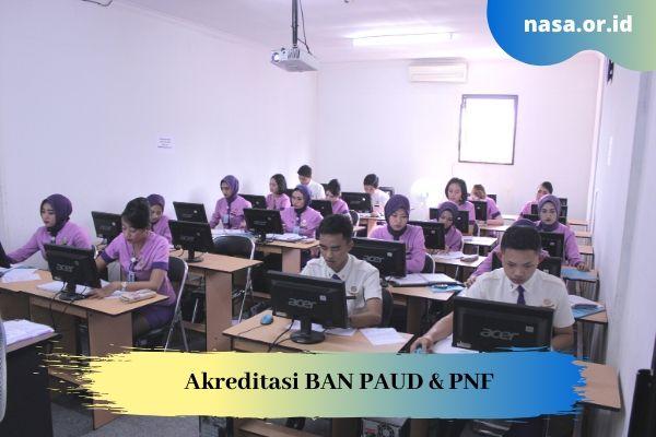 Akreditasi BAN PAUD & PNF