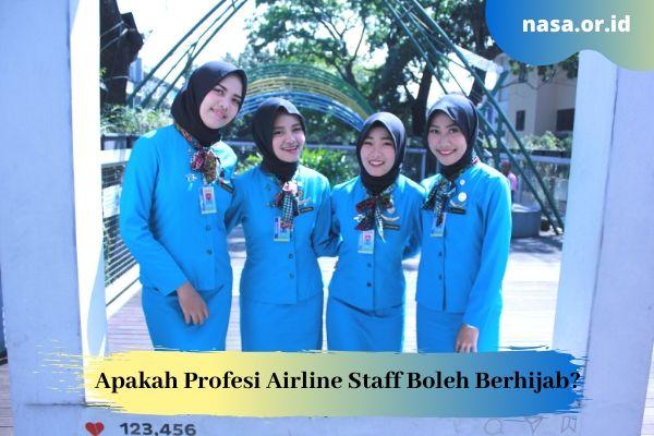 Apakah Profesi Airline Staff Boleh Berhijab?