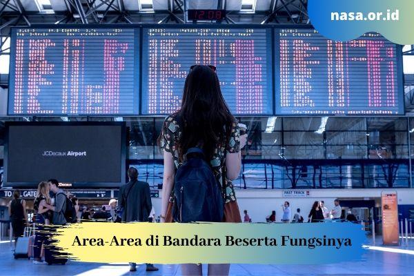 Area-Area di Bandara Beserta Fungsinya