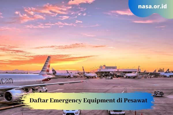 Daftar Emergency Equipment di Pesawat