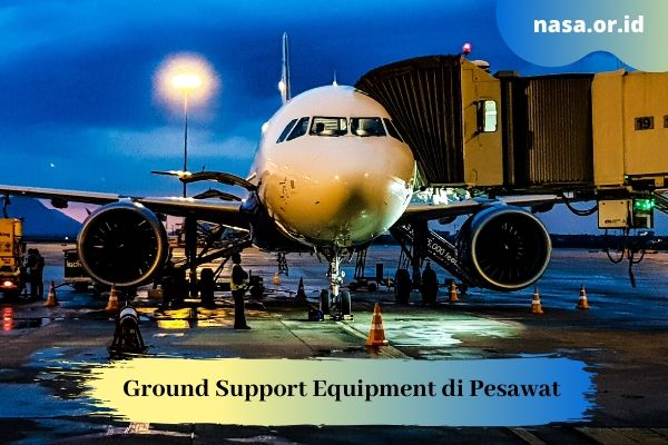 Ground Support Equipment di Pesawat