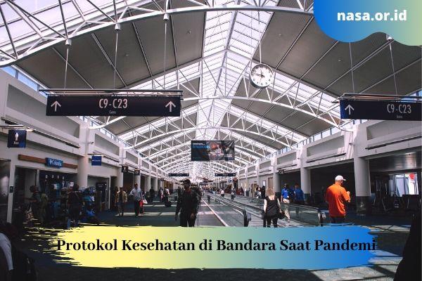 Protokol Kesehatan di Bandara Untuk Cegah Covid-19