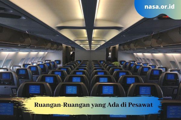 Ruangan-Ruangan di Pesawat