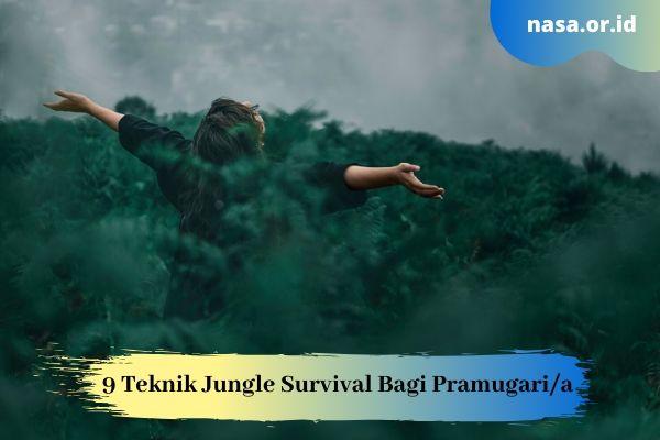 9 Teknik Jungle Survival Bagi Pramugari/Pramugara