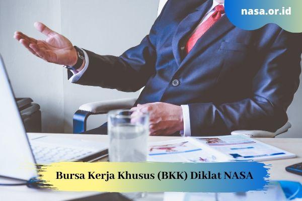 Bursa Kerja Khusus Diklat NASA