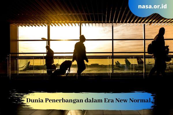 Dunia Penerbangan dalam Era New Normal