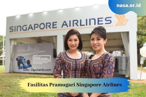 Fasilitas Pramugari Singapore Airlines