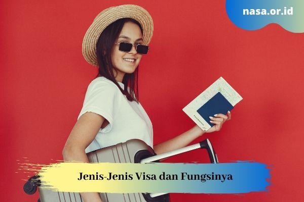Jenis-Jenis Visa dan Fungsinya
