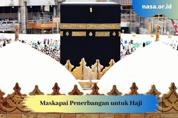 Maskapai Penerbangan untuk Haji
