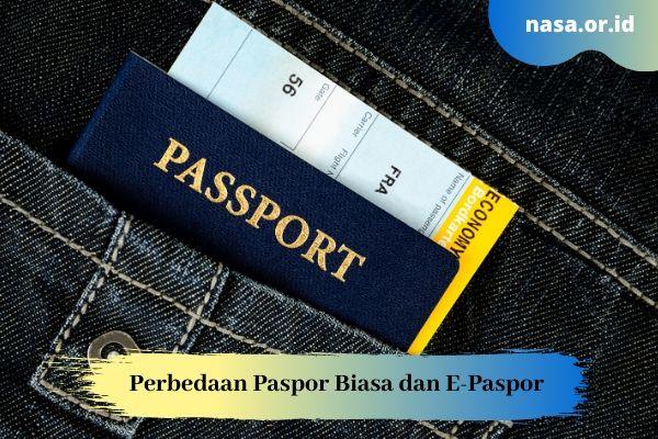Perbedaan Paspor Biasa dan E-Paspor