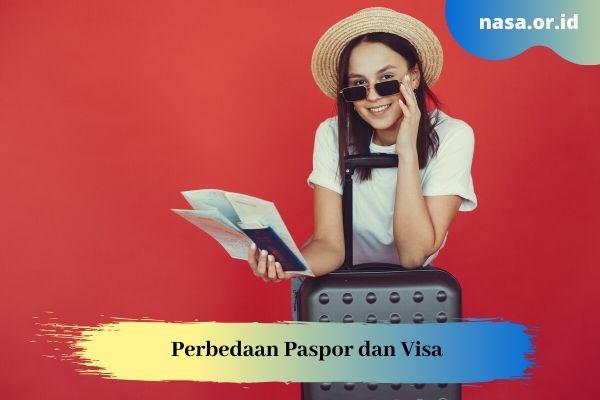 Perbedaan Paspor dan Visa, Jangan Sampai Tertukar!