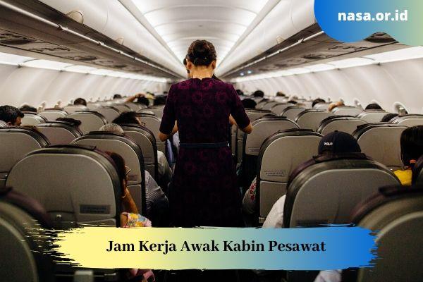 Jam Kerja Awak Kabin Pesawat