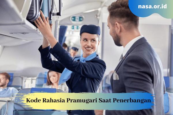 Kode Rahasia Pramugari Saat Penerbangan