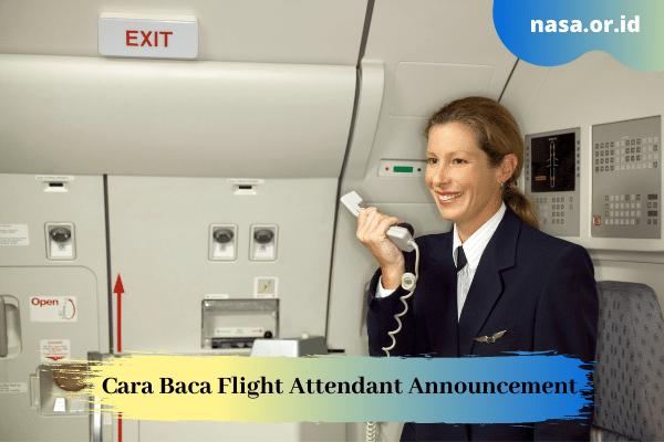 Cara Baca Flight Attendant Announcement