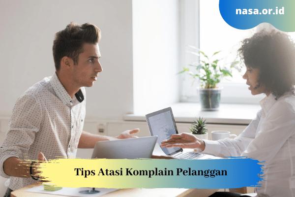Tips Atasi Komplain Pelanggan, Tanpa Mengecewakan
