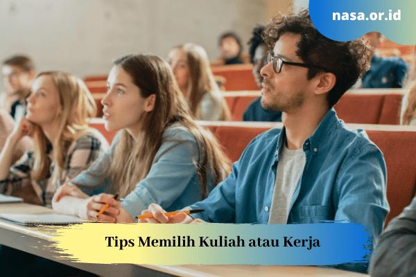 Tips Memilih Kuliah atau Kerja