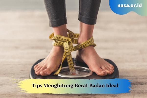 Tips Menghitung Berat Badan Ideal