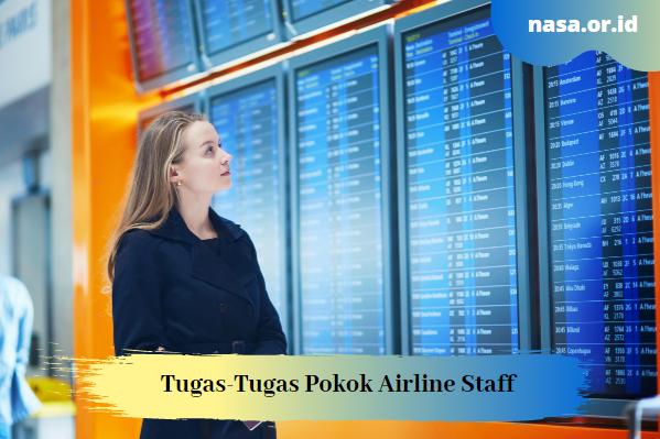 Tugas-Tugas Pokok Airline Staff